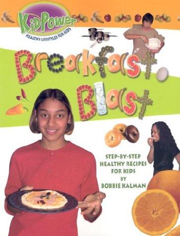 9780778712725: Breakfast Blast (Kid Power)