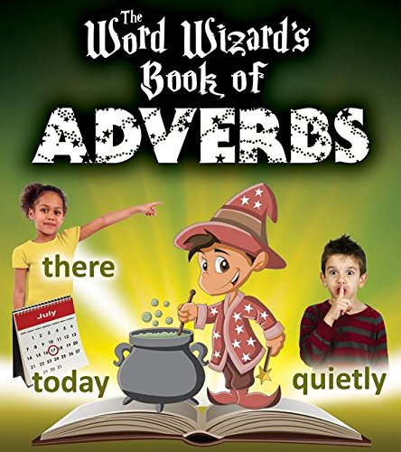 9780778713067: The Word Wizard's Book of Adverbs