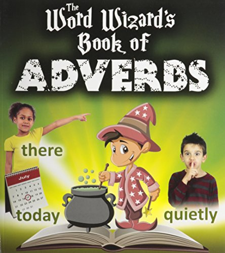 9780778713142: The Word Wizard's Book of Adverbs