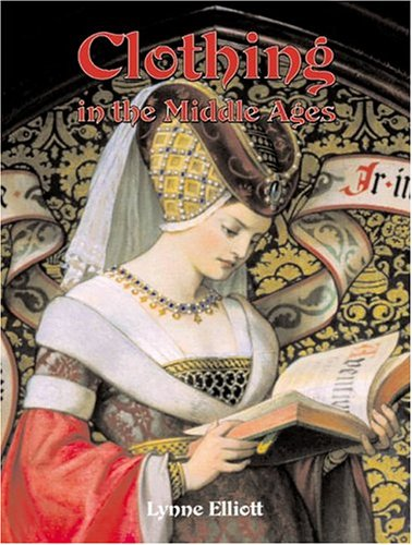 9780778713517: Clothing in the Middle Ages (Medieval Worlds)