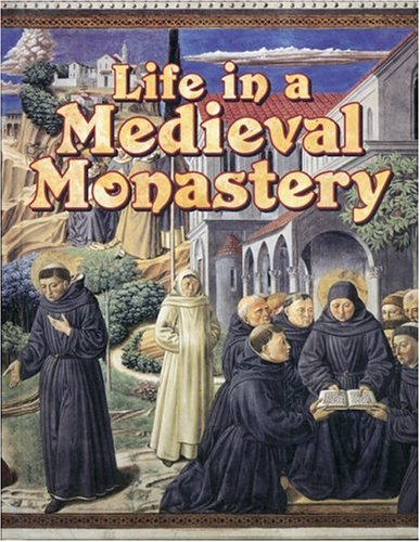 9780778713845: Life in a Medieval Monastery (Medieval World (Crabtree Paperback))