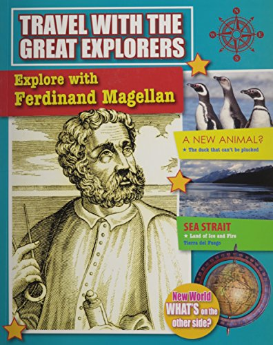 Explore with Ferdinand Magellan (Travel with the Great Explorers): Powell, Marie