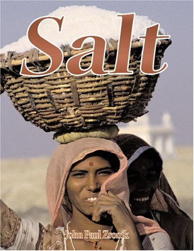 9780778714439: Salt (Rocks, Minerals, and Resources)
