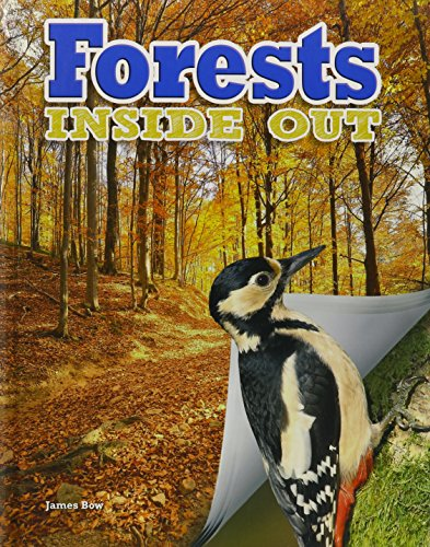 Forests Inside Out (Ecosystems Inside Out): Bow, James