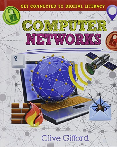 9780778715092: Computer Networks (Get Connected to Digital Literacy)