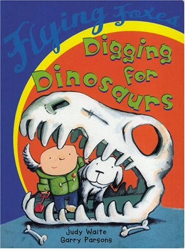 9780778715290: Digging for Dinosaurs (Flying Foxes)