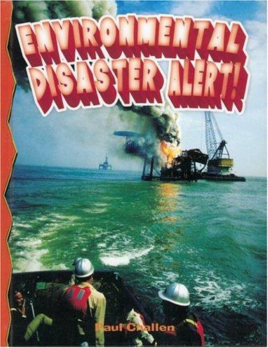 9780778716136: Environmental Disaster Alert!