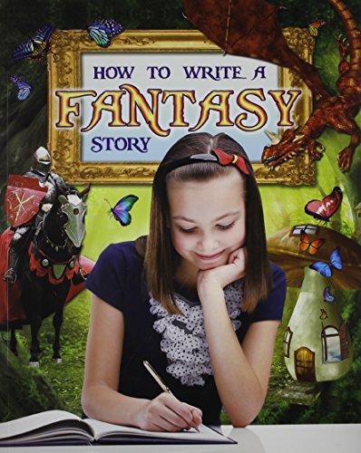9780778716594: How to Write a Fantasy Story (Text Styles)