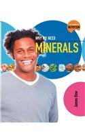 9780778716952: Why We Need Minerals (Science of Nutrition)