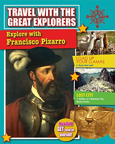 9780778717041: Explore with Francisco Pizarro (Travel with the Great Explorers)