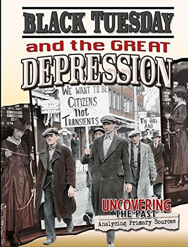 9780778717089: Black Tuesday and the Great Depression (Uncovering the Past: Analyzing Primary Sources)