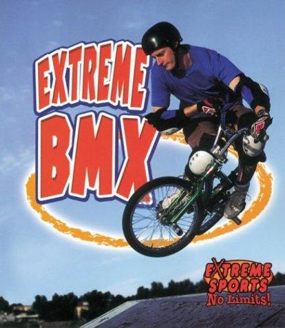9780778717126: Extreme Bmx