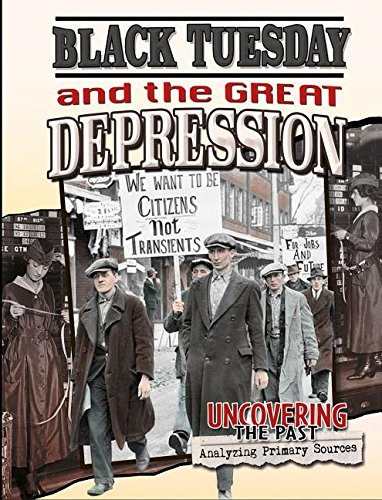 9780778717218: Black Tuesday and the Great Depression (Uncovering the Past: Analyzing Primary Sources)
