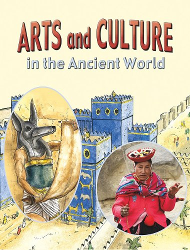 9780778717324: Arts and Culture in the Ancient World (Life in the Ancient World)