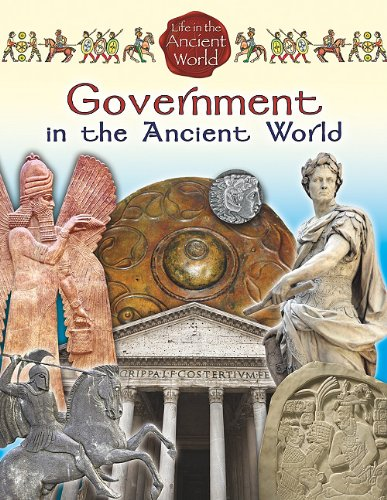 9780778717416: Government in the Ancient World (Life in the Ancient World)