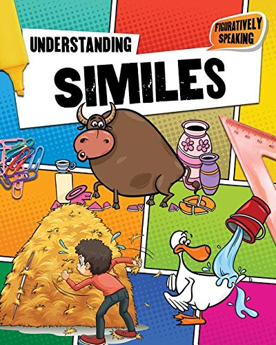 Understanding Similes (Figuratively Speaking): Johnson, Robin, Smith, Research Fellow at the School...
