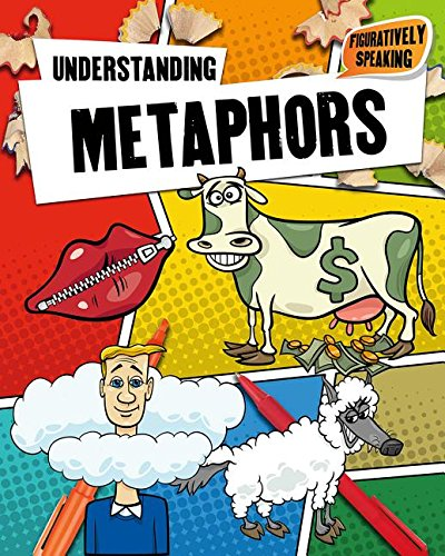 9780778717768: What Is a Metaphor? (Figuratively Speaking)