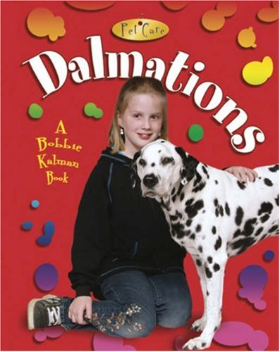 9780778717935: Dalmatians (Pet Care)
