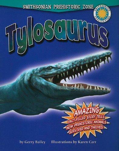 9780778718185: Tylosaurus (Smithsonian Prehistoric Zone)