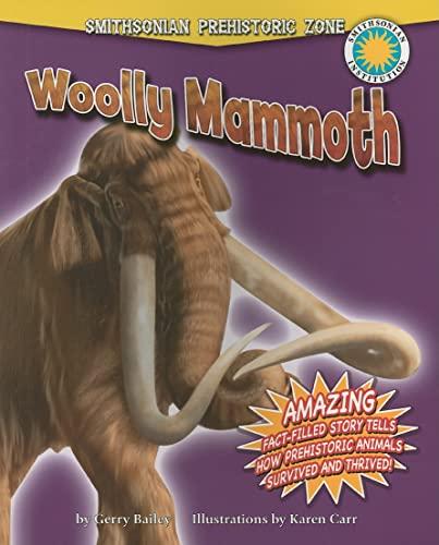 9780778718215: Woolly Mammoth (Smithsonian Prehistoric Zone)