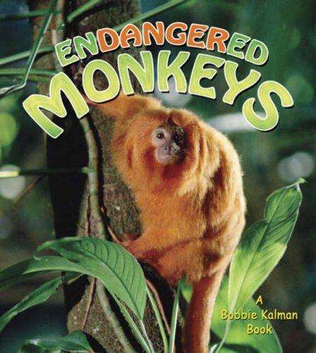 9780778718628: Endangered Monkeys (Earth's Endangered Animals (Hardcover))