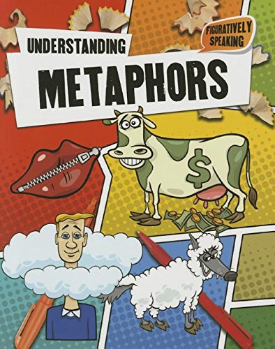 9780778718765: Understanding Metaphors (Figuratively Speaking)