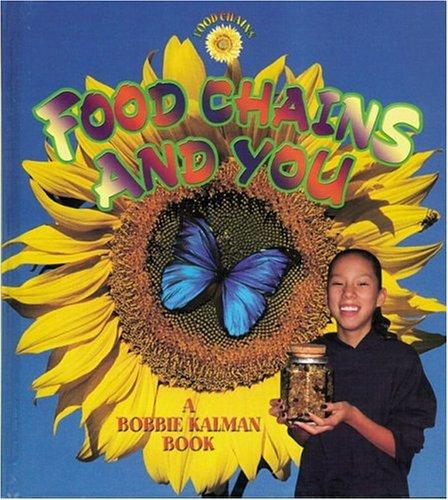 Food Chains and You: Kalman, Bobbie