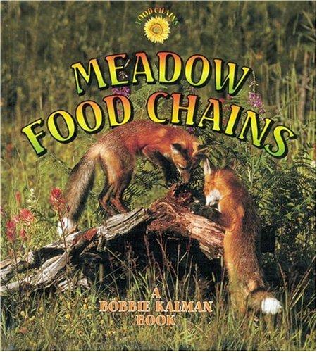 Meadow Food Chains: Bobbie Kalman