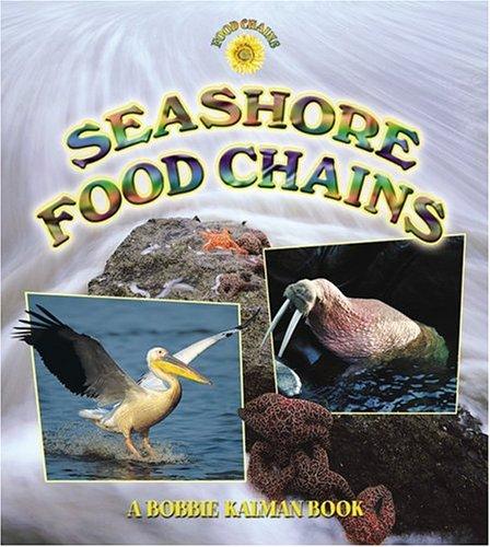 Seashore Food Chains: John Kalman Crossingham