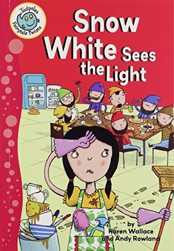 Snow White Sees the Light: Wallace, Karen
