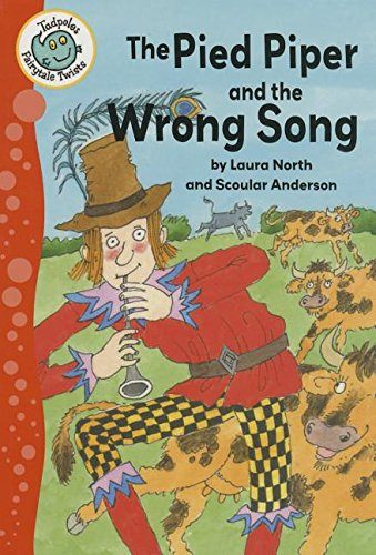 9780778719601: The Pied Piper and the Wrong Song (Tadpoles: Fairytale Twists)