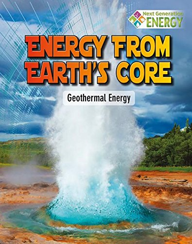 Energy from Earth's Core: Geothermal Energy (Next: Bow, James