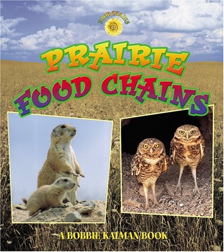 9780778719939: Prairie Food Chains (Food Chains (Paperback))