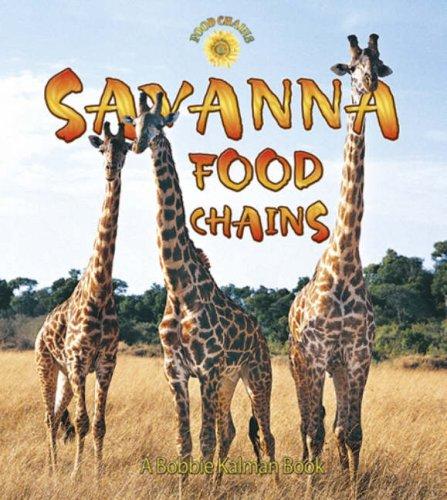 9780778719984: Savanna Food Chains