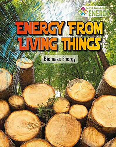 9780778720034: Energy from Living Things: Biomass Energy (Next Generation Energy)