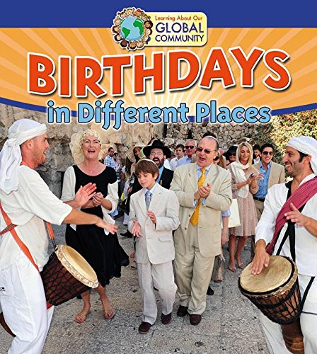 9780778720119: Birthdays in Different Places (Learning about Our Global Community)