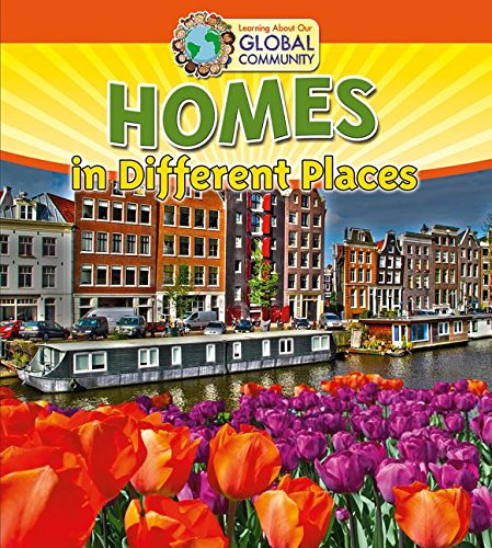 9780778720126: Homes in Different Places (Learning about Our Global Community)