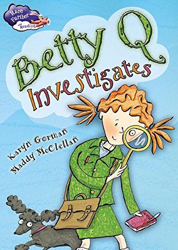 9780778720294: Betty Q Investigates (Race Further With Reading)