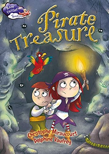 Pirate Treasure (Race Further with Reading): Miraucourt, Christophe