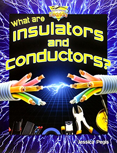 9780778720836: What Are Insulators and Conductors? (Understanding Electricity)