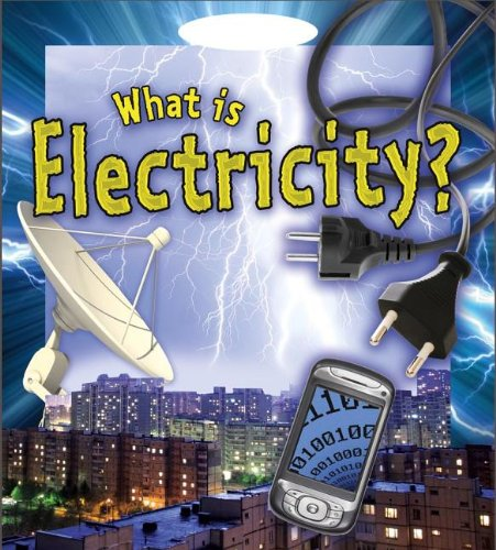 9780778720843: What is Electricity? (Understanding Electricity)