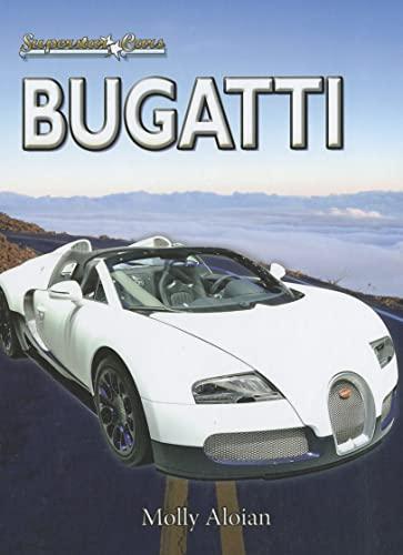 Bugatti (Superstar Cars (Library)): Molly Aloian