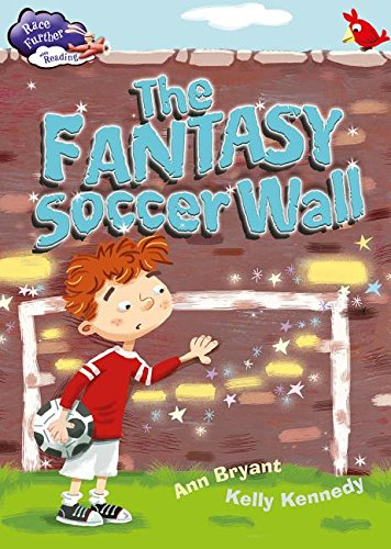 9780778721093: The Fantasy Soccer Wall (Race Further With Reading)
