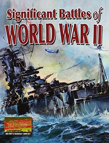 9780778721185: Significant Battles of World War II (World War Ii: History's Deadliest Conflict)