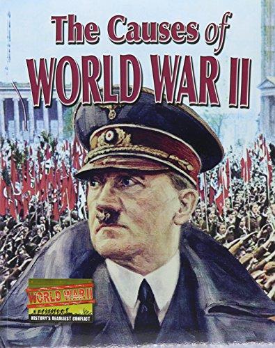 9780778721208: The Causes of World War II (World War II: History's Deadliest Conflict)