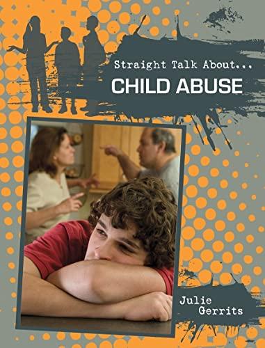 Child Abuse (Straight Talk About.): Sydney Newton; Julie Gerrits