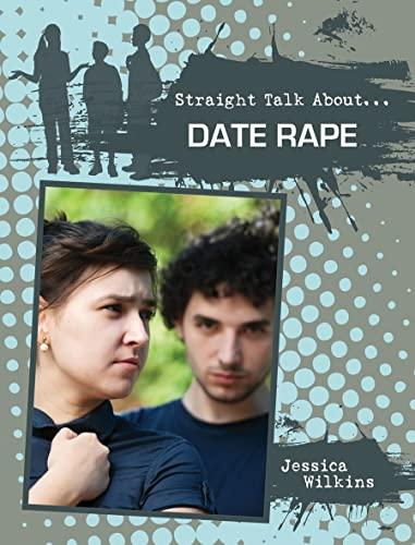 9780778721352: Date Rape (Straight Talk About...(Crabtree))