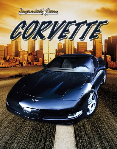 9780778721482: Corvette (Superstar Cars (Paperback))