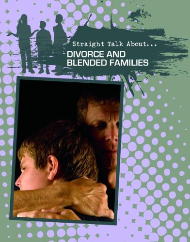 9780778721895: Divorce and Blended Families (Straight Talk About...(Crabtree))