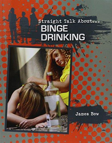 9780778722045: Binge Drinking